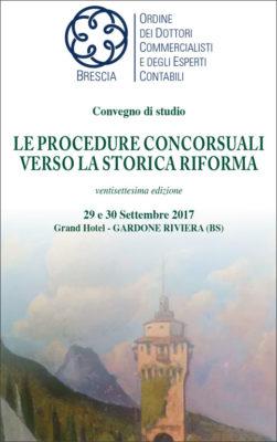 Convegno: le procedure concorsuali verso la storica riforma. Pregia, 29 sett 2017
